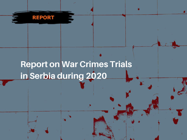 Report on War Crimes Trials in Serbia during 2020
