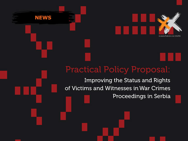 Policy Paper: Improving the Status and Rights of Victims and Witnesses in War Crimes Proceedings in Serbia