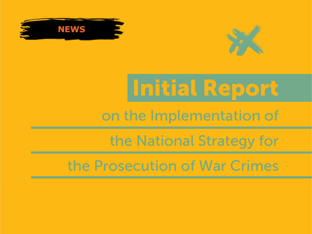 Initial Report on the Implementation of the National Strategy for War Crimes Prosecution