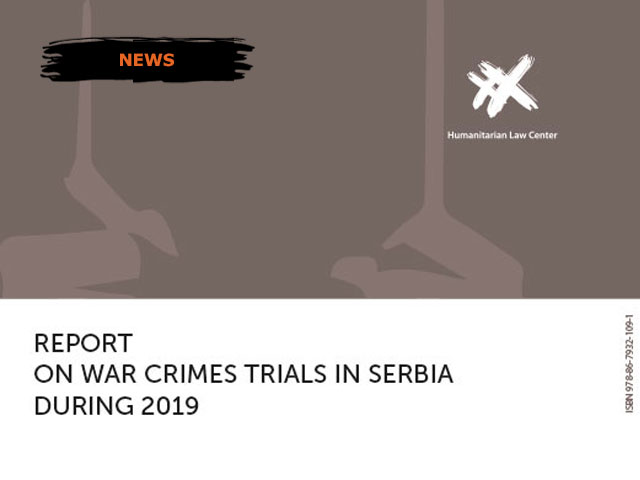 Report on War Crimes Trials in Serbia during 2019