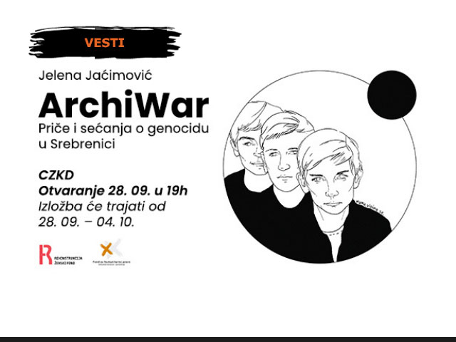 """Izložba Jelene Jaćimović """"ArchiWar: Priče i sećanja o genocidu u Srebrenici"""""""