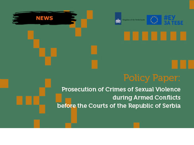 Policy Paper: Prosecution of Crimes of Sexual Violence during Armed Conflicts before the Courts of the Republic of Serbia