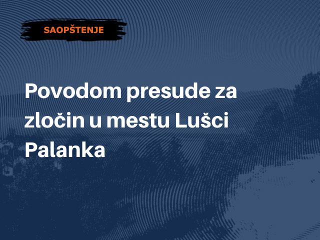 Povodom presude za zločin u mestu Lušci Palanka