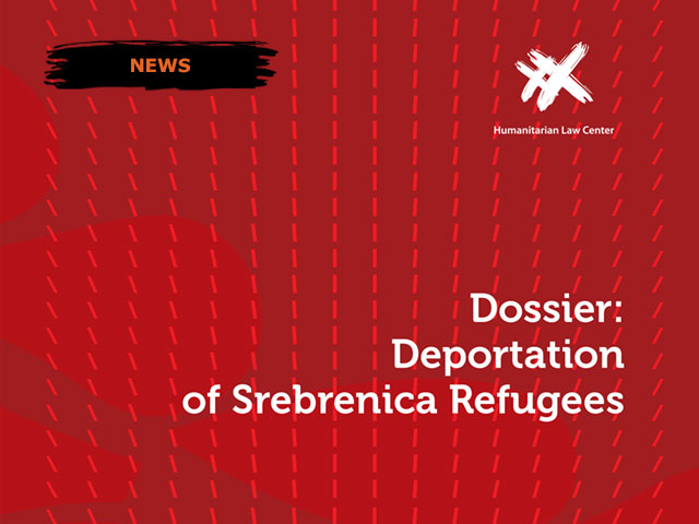 "Dossier: ""Deportation of Srebrenica Refugees"""