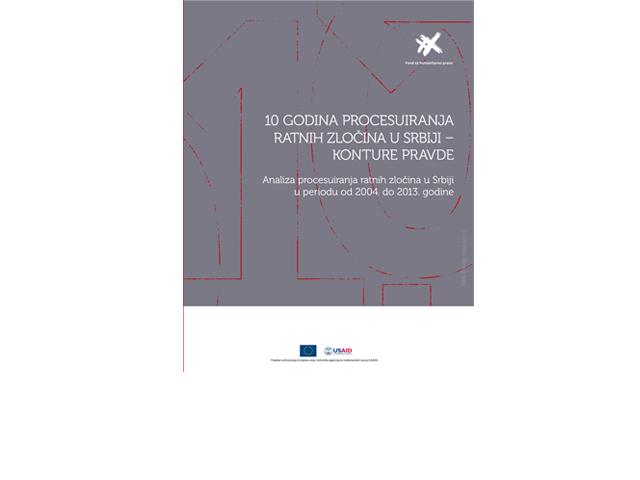Analiza procesuiranja ratnih zločina u Srbiji u periodu od 2004. do 2013. godine