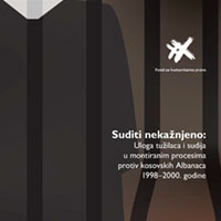 """Invitation to Attend Presentation of Report  """"Judging with impunity: The role of prosecutors and judges in show trials of Kosovo Albanians in the period 1998-2000 """""""