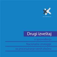 Drugi izveštaj o sprovođenju Nacionalne strategije za procesuiranje ratnih zločina
